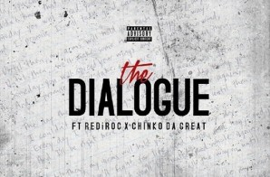 Bang Bang – Dialogue Ft. Rediroc & Chinko Da Great