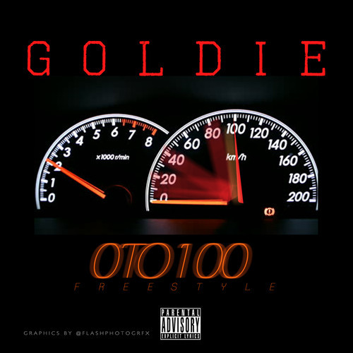 artworks 000082682977 8twbll t500x500 Goldie   0 to 100 Freestyle