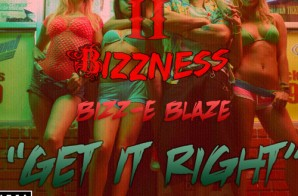 Blizz-E Blaze – Get It Right