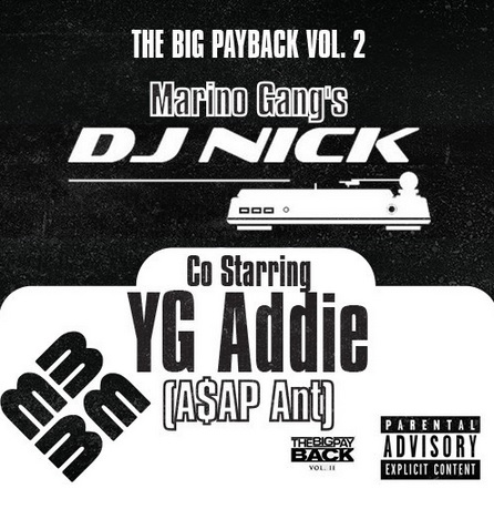big payback DJ Nick & A$AP Ant   The Big Payback Vol. 2 (Mixtape)