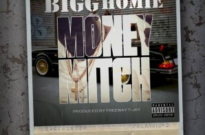 Bigg Homie – Money Mitch
