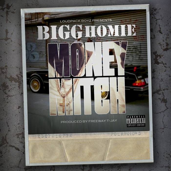bigg homie money mitch HHS1987 2014 Bigg Homie   Money Mitch