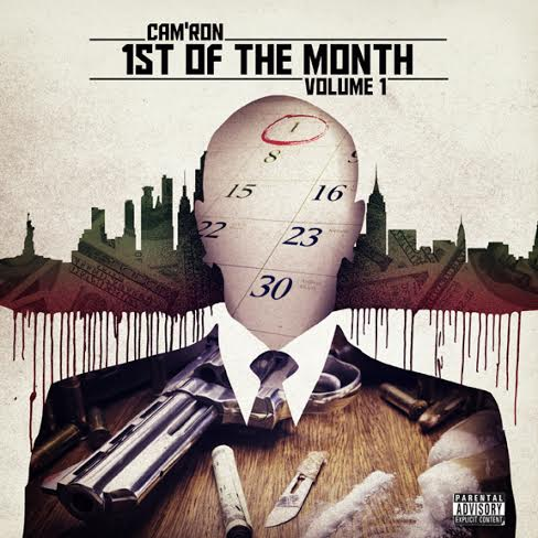 cam 1st Camron – 1st Of The Month EP & Mini Movie
