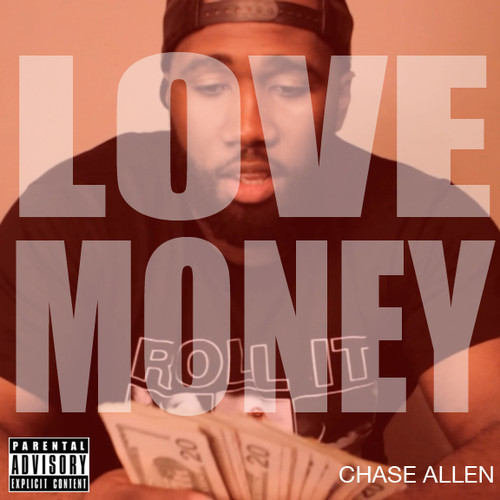 chase-allen-love-money-HipHopSince1987.com-2014
