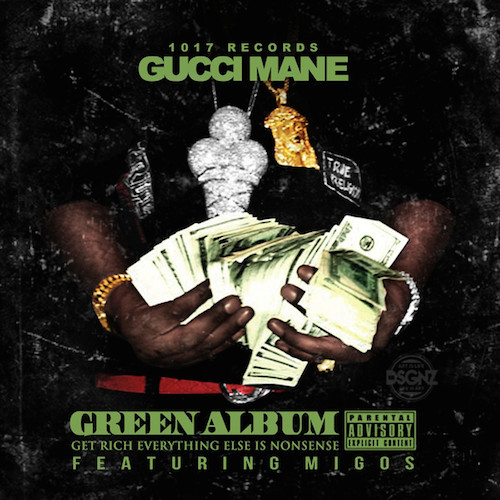 gucci mane migos green album stream HHS1987 2014 Gucci Mane & Migos   Green Album (Stream)