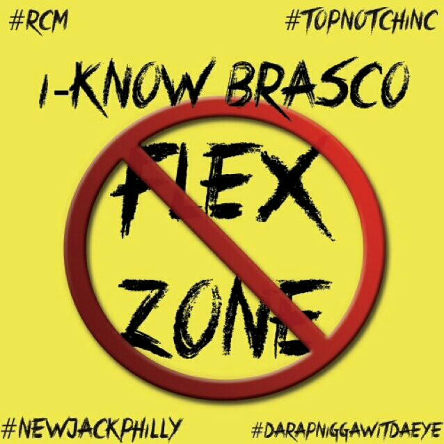 i know brasco no flex zone freestyle HHS1987 2014 I Know Brasco   No Flex Zone Freestyle