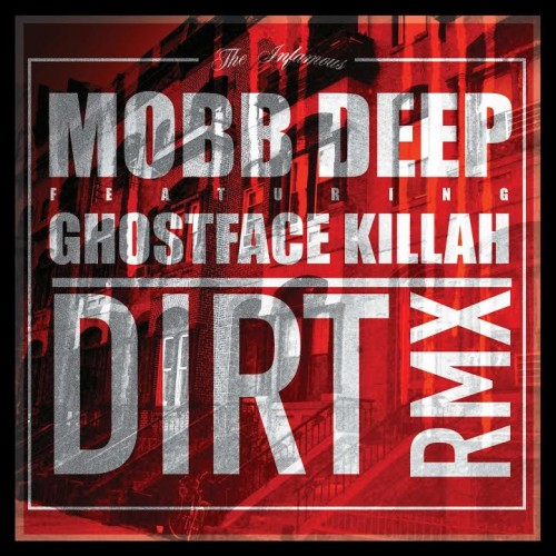 mobb deep dirt remix 500x500 Mobb Deep & Ghostface   Dirt (Remix)