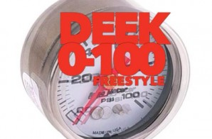 Deek – 0 To 100 Freestyle