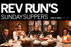 "Rev Run is returning to Reality TV with his new Cooking Show ""Sunday Suppers"""