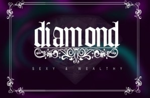 Diamond – Sexy & Wealthy