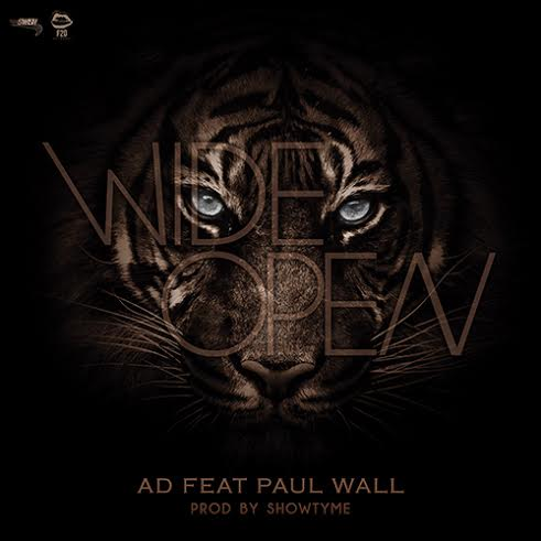 showtimeCA AD   Wide Open Ft. Paul Wall (Prod. By Showtyme)