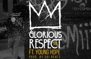 S.S. – Glorious Respect Ft. Young Hope (Prod. By Ski Beatz)