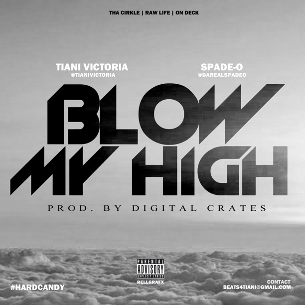 tiani victoria blow my high ft spade o prod by digital crates HHS1987 2014 Tiani Victoria   Blow My High Ft. Spade O (Prod by Digital Crates)