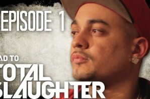 Road To Total Slaughter (Episode 1) (Video)