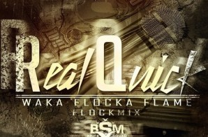 Waka Flocka – Real Quick