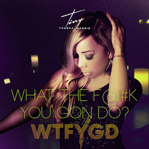 7Dw6Gm0 Tiny – What The Fuck You Gon Do (Video)