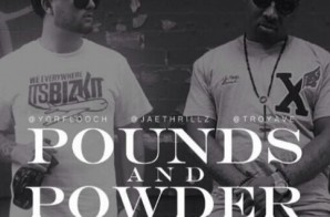 YGRF Looch – Pounds and Powder ft. Troy Ave & Jae Thrillz