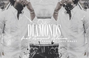Que – Diamonds Ft. August Alsina
