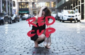 Fabes – Red Cup feat. Jah