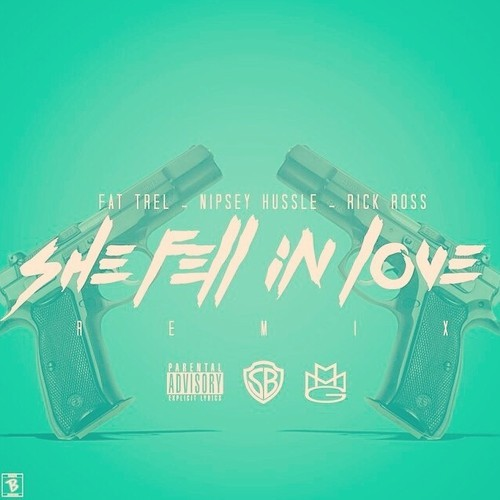 JCDBiAL Fat Trel x Nipsey Hussle x Rick Ross   She Fell In Love (Remix)