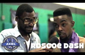 Live From The Sidelines: Roscoe Dash Talks Hoops Past, A.E.B.L. & New Music with DJsDoingWork (Video)
