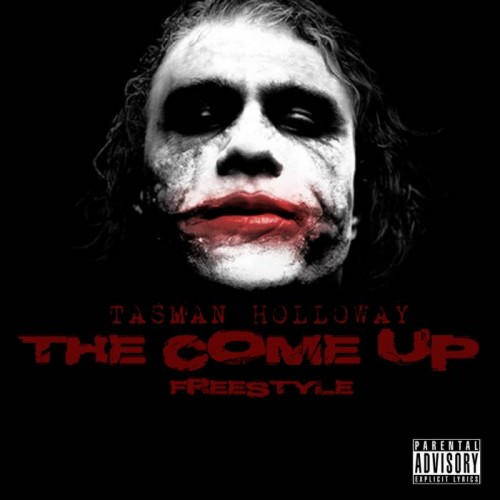 Tasman Holloway The Come Up Freestyle 500x500 Tasman Holloway   The Come Up (Freestyle)