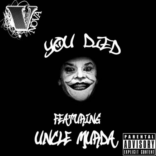 V. Nova You Died feat. Uncle Murda 500x500  V. Nova   You Died feat. Uncle Murda