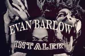Evan Barlow X Intalek – Devil Is A Lie (Freestyle)