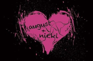 August Alsina x Nicki Minaj – No Love (Remix)