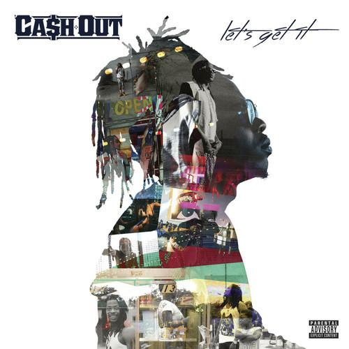 cash out lets get it Cash Out   Let's Get It (Album Cover x Tracklist)