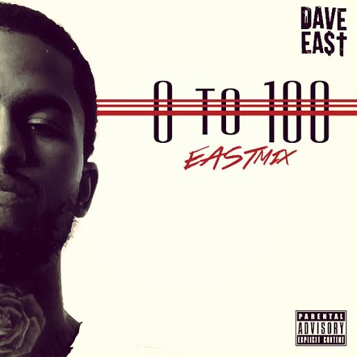 daveeast0to100 Dave East   0 To 100 (Freestyle)