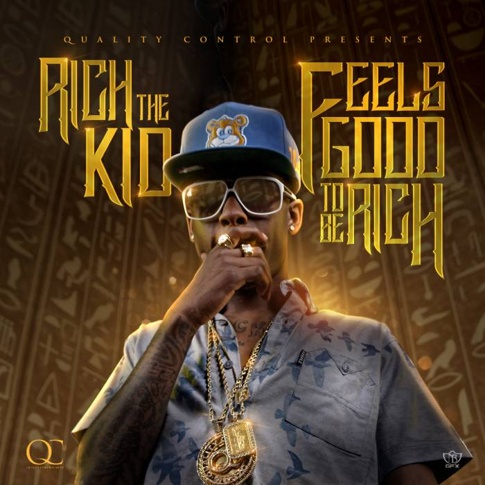 feels good to be rich new Rich The Kid   Feels Good To Be Rich (Mixtape Artwork)