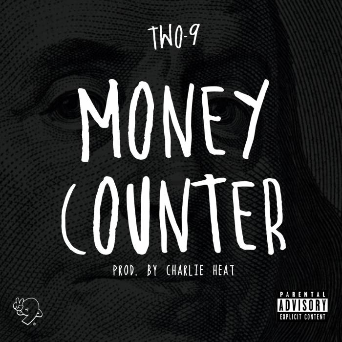 two-9-money-counter-prod-by-charlie-heat.jpg
