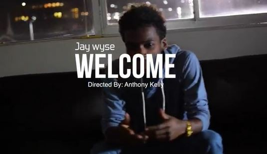jaywyseXwelcomevideo Jay Wyse   Welcome (Video)