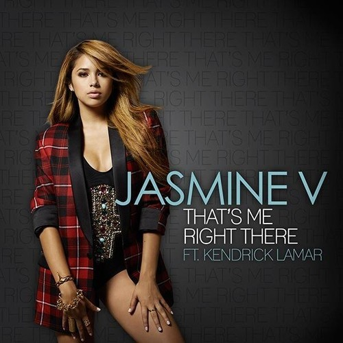 kFQikCx Jasmine V – Thats Me Right There Ft. Kendrick Lamar