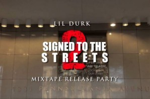 Lil Durk – Signed To The Streets 2 (Mixtape Release Party In DC) (Filmed By Joe Moore Produc