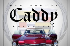 Chace Greene x Cortez – Old School Caddy (Freestyle)