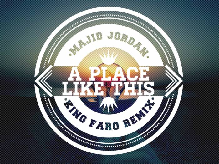 ovomusic Majid Jordan   A Place Like This (King Faro Remix)