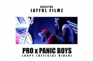 Pro – Loopy Ft. Panic Boyz (Prod. By Panic Boy Pee) (Video)