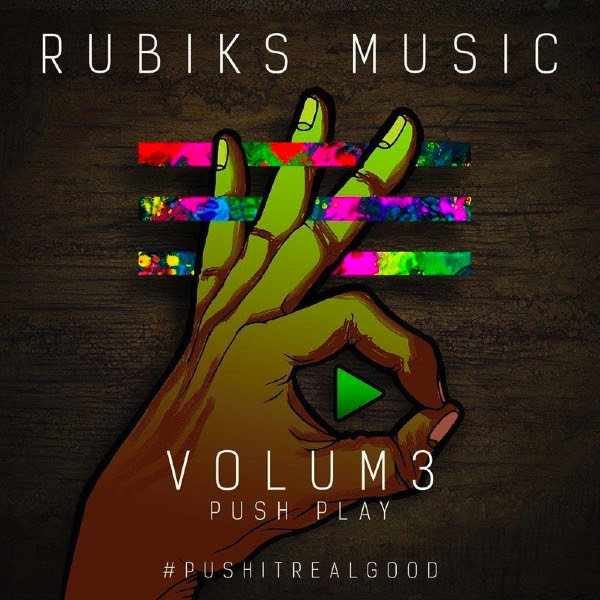 ppvol3 Rubiks   VOLUM3: Push Play (Mixtape)