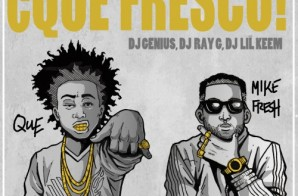 Que & Mike Fresh – Yes Men