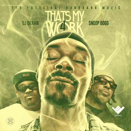 snoop dogg thats my work 4 mixtape hosted by dj drama HHS1987 2014 Snoop Dogg   That's My Work 4 (Mixtape) (Hosted by DJ Drama)