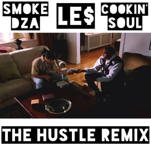 thehustleremix Le$   The Hustle (Remix) Ft. Smoke DZA