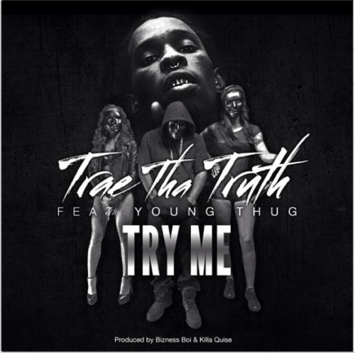 trae-tha-truth-try-me-ft-young-thug-HHS1987-2014