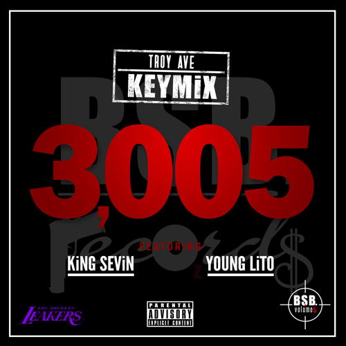 troy ave 3005 keymix ft young lito king sevin HHS1987 2014 Troy Ave   3005 (Keymix) Ft. Young Lito & King Sevin