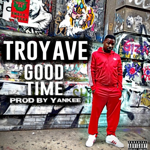 troy-ave-good-time-HHS1987-2014
