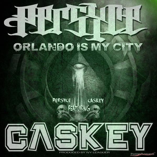 unnamed13 Persyce x Caskey   Orlando Is My City