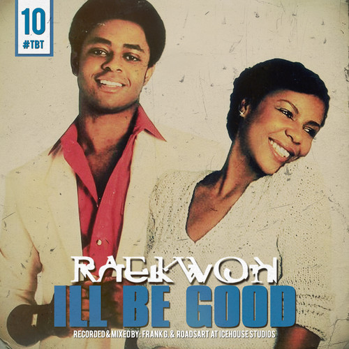 0RX1yjE Raekwon   Ill Be Good (Remix)