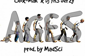 Chox-Mak Ft. DJ YRS Jerzy – Ages (Prod. By MadSci)