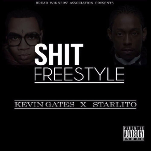 Kevin_Gates_Shit_Freestyle_Starlito